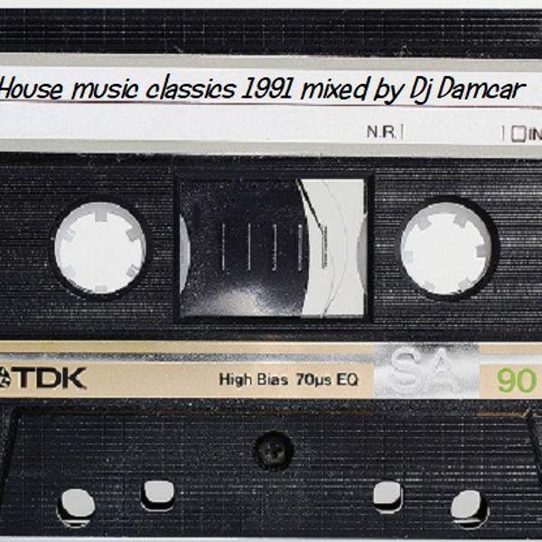 House Music Classics 1991 Dj Damcar