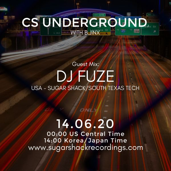 B.Jinx - Live On Sugar Shack (Cs Underground 14 June 2020) - Guest Mix: Dj Fuze (Usa)