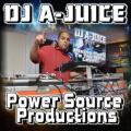 DJ A-JUICE Power Source Productions