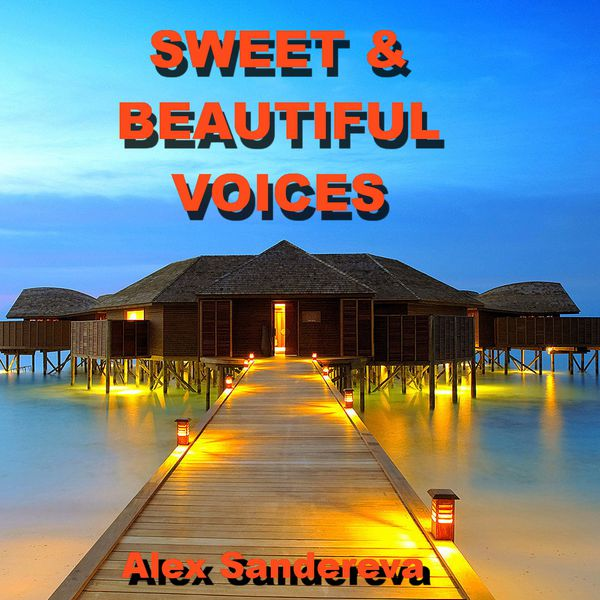 Sweet & Beautiful Voices
