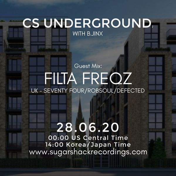B.Jinx - Live On Sugar Shack (Cs Underground 28 June 2020) - Guest Mix: Filta Freqz (Uk)