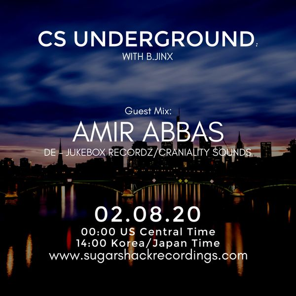 B.Jinx - Live On Sugar Shack (Cs Underground 2 August 2020) - Guest Mix: Amir Abbas (De)