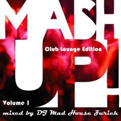 Mashup Lounge Edition (Volume 1)