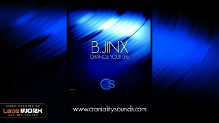 B.Jinx - Change Your Life (Original Mix)