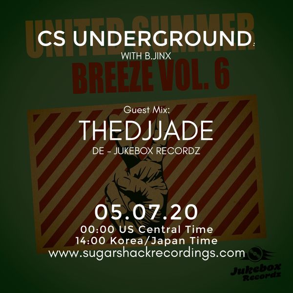 B.Jinx - Live On Sugar Shack (Cs Underground 5 July 2020) - Guest Mix: The Djjade (De)