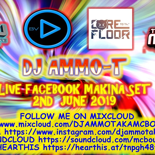 Dj Ammo T 2ND JUNE 2019 180 BPM JUST FOUND THIS SET THOUGHT ID UPLOAD IT by MC Bouncin Aka DJ Ammo T TFOM OFFICIAL