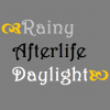 RainyAfterlifeDaylight