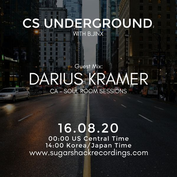 B.Jinx - Live On Sugar Shack (Cs Underground 16 Aug 2020) - Guest Mix: Darius Kramer (Ca)