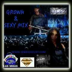 DJ IZE GROWN N SEXY REVISED WITH MY SIGNATURE