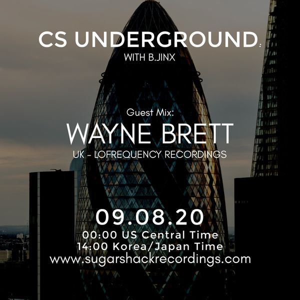 B.Jinx - Live On Sugar Shack (Cs Underground 9 Aug 2020) - Guest Mix: Wayne Brett (Uk)