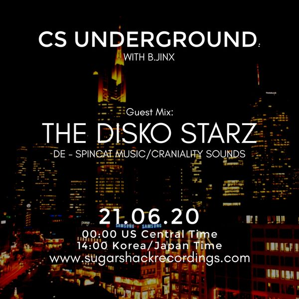 B.Jinx - Live On Sugar Shack (Cs Underground 21 June 2020) - Guest Mix: The Disko Starz (De)