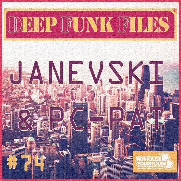 Deep Funk Files #74 With Janevski & Pc-Pat