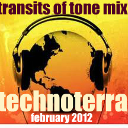 TECHNOTERRA the TRANSITS of TONE Mix_feb2012 by technoterra