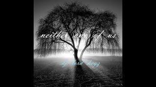 neither one of us. ( Liquid DnB mix - DJ Lord Heyz)