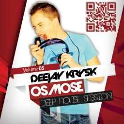 Osmose 5 (Deep House Session)