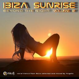 IBIZA SUNRISE 12 ( beyond the night )