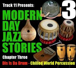Modern Day Jazz Stories - Chapter Three