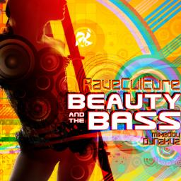 Rave Culture - Beauty and the Bass