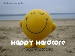Happy Hardcore Megamix 2010