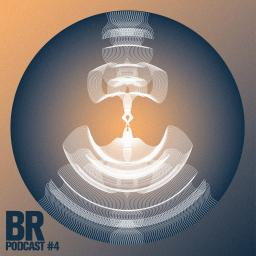 BR PODCAST #4 - Newcomer Mix