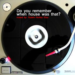 Do you remember when house was that?