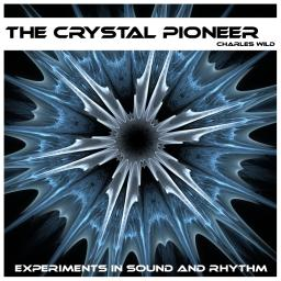 The Crystal Pioneer