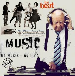 NO MUSIC NO LIFE (THE BEAT) mixed by © Dj Klandestino