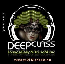 DEEP CLASS (Lounge Deep & House Music)