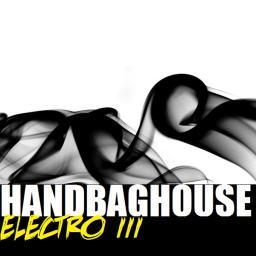 Handbag House - ELECTRO (Volume 3)