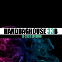 Handbag House (Side 33B) [Alternative B-Side Mix]