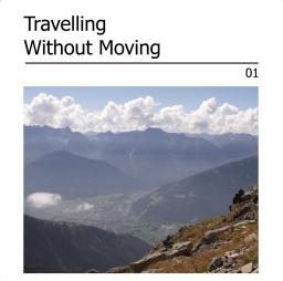 Travelling Without Moving 01