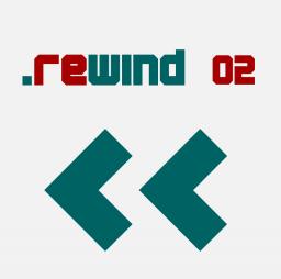 Rewind 02