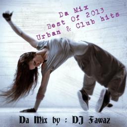 Da Mix (Best Of 2013) Part 1
