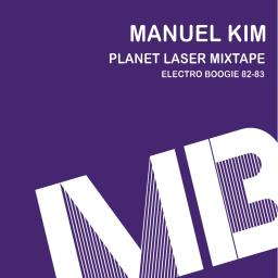 Planet Laser Mixtape