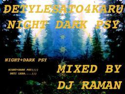 DetyLesato4karu Dark Night Psy