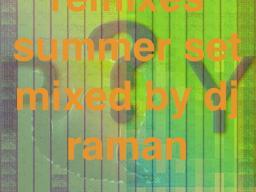 Psy Remixes… Summer Set…
