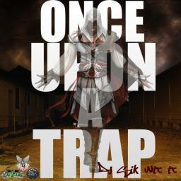 Once Upon A Trap