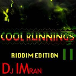 Cool Runnings II mix (Riddim Edition)