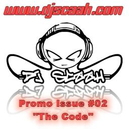 DJ Scaah - Promo Issue #2 (The Code)