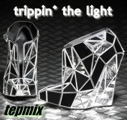 trippin' the light