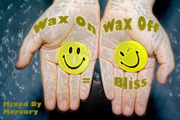 Wax On Wax Off = Bliss