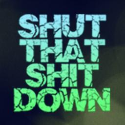 Shut That Sh*t Down Radio Show - 31/10/13