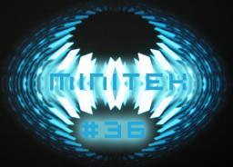 Minitek #36