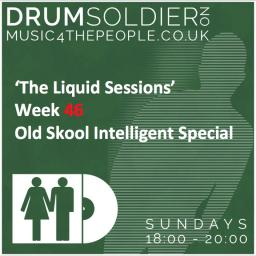 Liquid Sessions 46 - Old skool Intelligent special