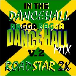 In the Dancehall V.2-Ragga Ragga