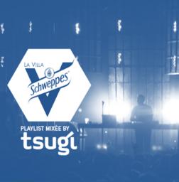 Tsugi x Villa Schweppes #3