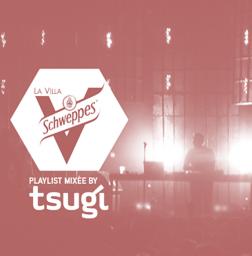 Tsugi x Villa Schweppes #4