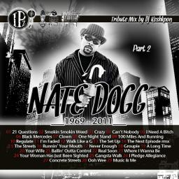 Nate Dogg Tribute pt 2