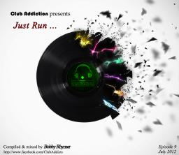 Just Run ...
