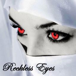 Reckless Eyes